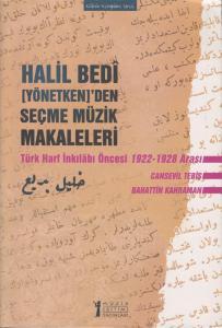 Halil Bedi [Yönetken]'den Seçme Müzik Makaleleri