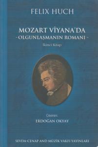 Mozart Viyana'da -Olgunlaşmanın Romanı-