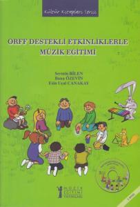 Orff Destekli Etkinliklerle Müzik Eğitimi (CD'li)