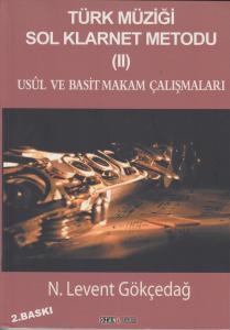Türk Müziği Sol Klarnet Metodu (II) - Usül ve Basit Makam Çalışmaları