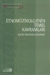 Etnomüzikolojinin Temel Kavramları