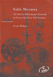 Saklı Mecmua - Ali Ufkî'nin Bibliothèque Nationale de France'taki (Turc 292) Yazması