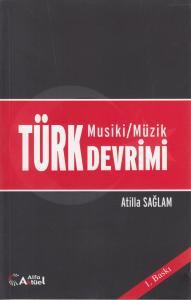 Türk Musiki / Müzik Devrimi