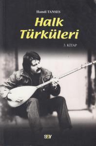 Halk Türküleri 3