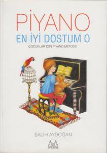 Piyano: En İyi Dostum O