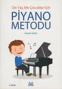 Piyano Metodu (On Yaş Altı Çocuklar İçin)