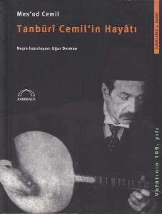 Tanburî Cemil'in Hayâtı