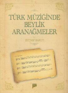 Türk Müziğinde Beylik Aranağmeler