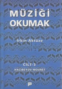 Müziği Okumak Cilt 3
