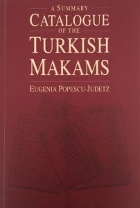 A Summary Catalogue of the Turkish Makams