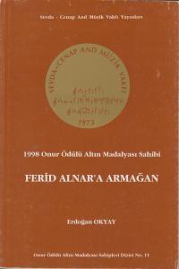 1998 Onur Ödülü Altın Madalya Sahibi Ferid Alnar'a Armağan
