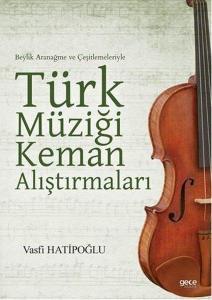 Türk Müziği Keman Alıştırmaları