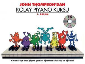 John Thompson'dan Kolay Piyano Kursu 1