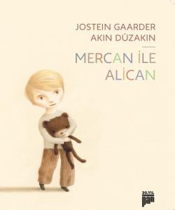 Mercan ile Alican (7+ yaş)