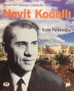 Mersin`den Yükselen Çağdaş Ses Nevit Kodallı (CD'li)