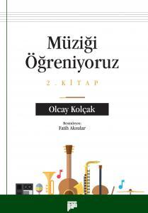 Müziği Öğreniyoruz - 2. Kitap