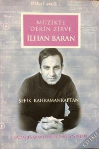 Müzikte Derin Zirve İlhan Baran (CD'li)