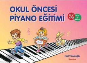 Okul Öncesi Piyano Eğitimi (5-7 yaş)