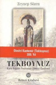 Tekboynuz - Karaboğdan Voyvodası Dimitri Kantemir