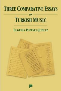 Three Comparative Essays on Turkish Music