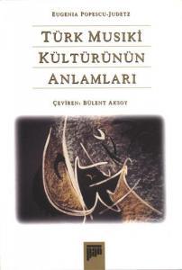 Türk Musıki Kültürünün Anlamları