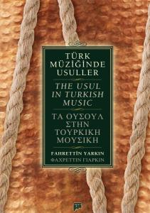 Türk Müziğinde Usuller/The Usul in Turkish Music