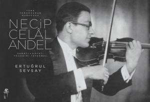 Türk Tangosunun Kurucusu Necip Celal Andel (CD'li)