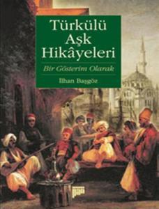 Türkülü Aşk Hikâyeleri