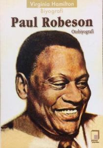 Virginia Hamilton: Biyografi Paul Robeson: Otobiyografi