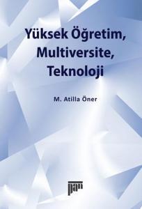 Yüksek Öğretim, Multiversite, Teknoloji
