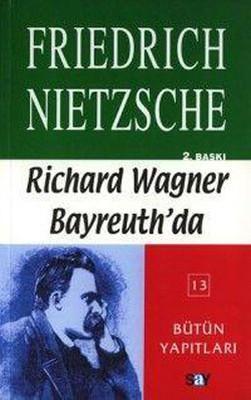 Richard Wagner Bayreuth'da %10 indirimli Friedrich Wilhelm Nietzsche