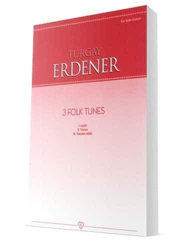 3 Folk Tunes Turgay Erdener