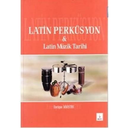 Latin Perküsyon & Latin Müzik Tarihi %10 indirimli Kolektif