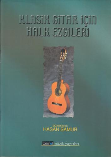 Klasik Gitar İçin Halk Ezgileri %10 indirimli Hasan Samur
