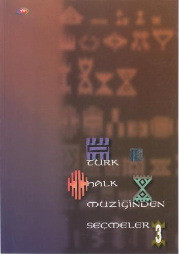 Türk Halk Müziğinden Seçmeler 3