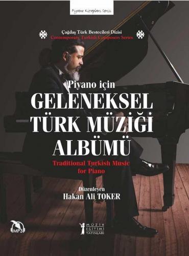 Piyano için Geleneksel Türk Müziği Albümü %10 indirimli Hakan Ali Toke