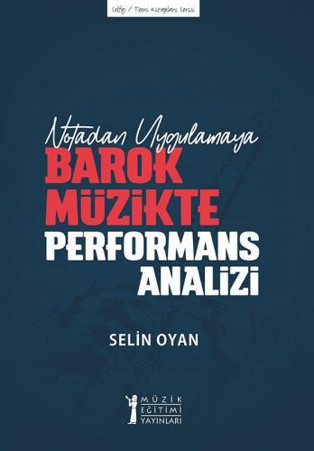 Barok Müzikte Performans Analizi Selin Oyan