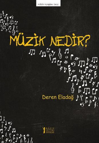 Müzik Nedir? Deren Eladağ