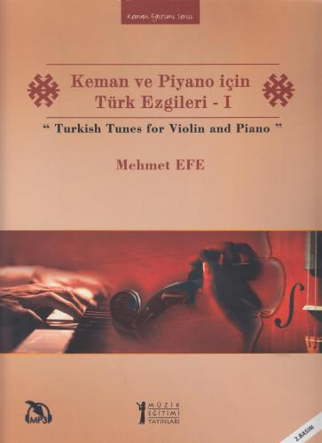 Keman ve Piyano için Türk Ezgileri - 1 / Turkish Tunes for Violin and Piano