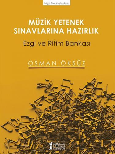 Müzik Yetenek Sınavlarına Hazırlık Osman Öksüz