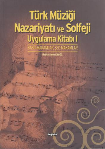 Türk Müziği Nazariyatı ve Solfeji Uygulama Kitabı I