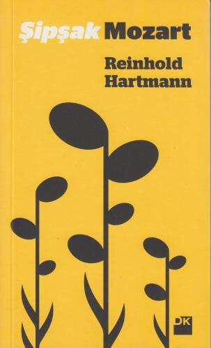 Şipşak Mozart %10 indirimli Reinhold Hartmann
