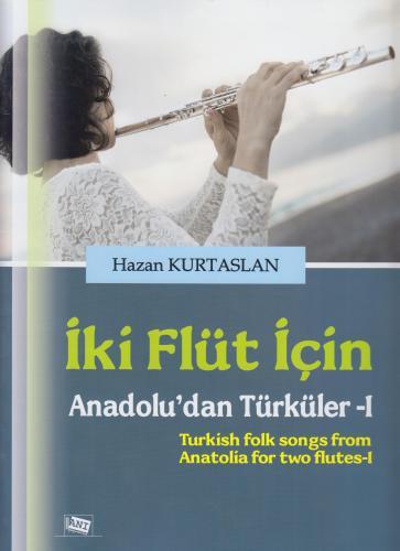 İki Flüt İçin Anadolu'dan Türküler-1