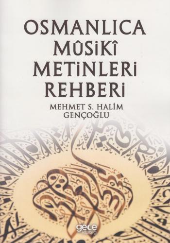 Osmanlıca Musiki Metinleri Rehberi %10 indirimli Mehmet S. Halim Genço