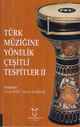 Türk Müziğine Yönelik Çeşitli Tespitler 2 %10 indirimli Ünal İmik