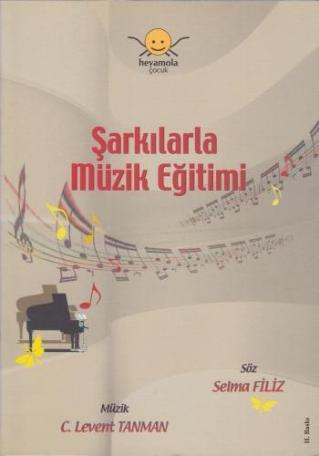 Şarkılarla Müzik Eğitimi %10 indirimli Selma Filiz