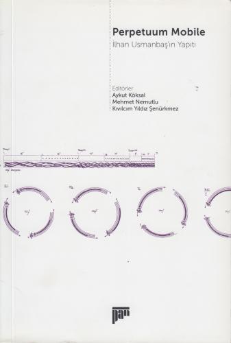 Perpetuum Mobile - İlhan Usmanbaş'ın Yapıtı %20 indirimli Aykut Köksal