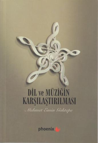 Dil ve Müziğin Karşılaştırılması %10 indirimli Mehmet Emin Göktepe