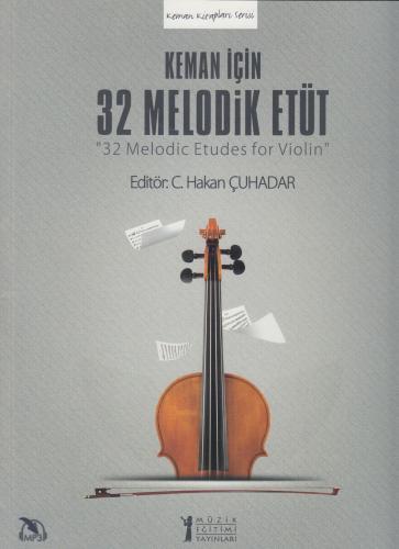 Keman için 32 Melodik Etüt