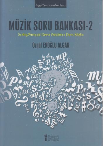 Müzik Soru Bankası - 2 %10 indirimli Özgül Eroğlu Algan